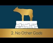 Commandment 2:  No Other Gods – Dennis Prager