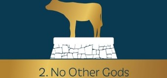 Commandment 2:  No Other Gods – Dennis Prager