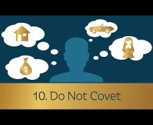 Commandment 10: Do Not Covet – Dennis Prager