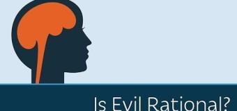 Is Evil Rational?