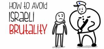 How to Avoid Israeli Brutality