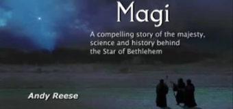 Magi – The True Story of the Star of Bethlehem