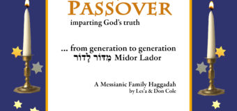 God's Festivals: Passover, Unleavened Bread, & First Fruits
